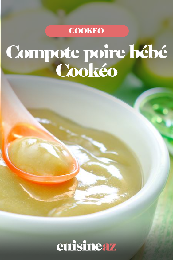 Compote poire bébé Cookéo Vous pouvez réaliser cette compote poire pomme et kiwi au Cookeo pour votre bébé dès quil a 9 m...