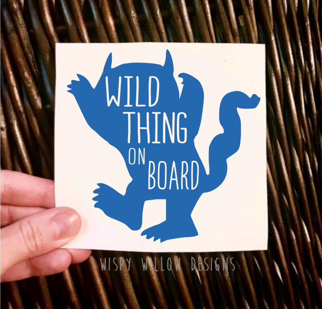 Wild Thing On Board Vinyl Decal Sticker Car Decal Mom Decal Where The Wild Things Are Kids Kid Monster Vinyl Decal Stickers Vinyl Decals Window Stickers [ 1082 x 1128 Pixel ]