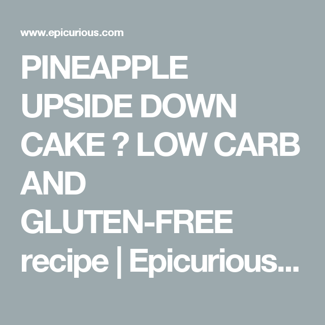 Pineapple Upside Down Cake Recipe Gluten Free