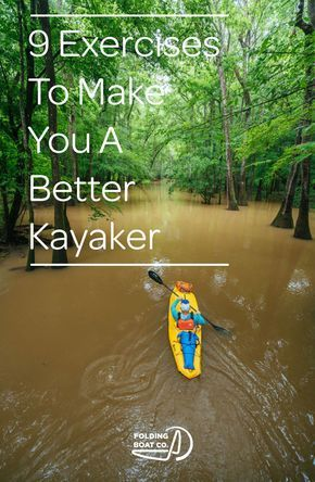 Photo of 9 Exercises to Make you a Better Kayaker — The Folding Boat Company