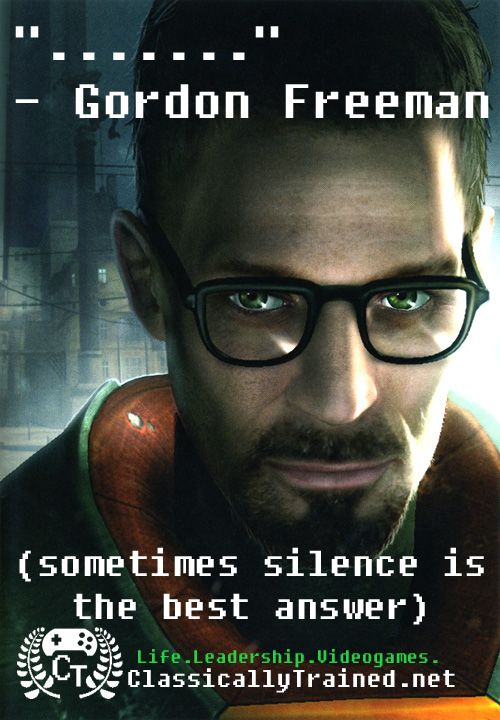 Video Game Quotes Half Life On Leadership Video Game Quotes Game Quotes Final Fantasy Quotes