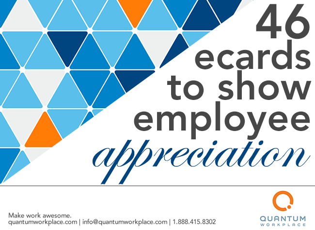 Ecards To Show Employee Appreciation When Employees Feel
