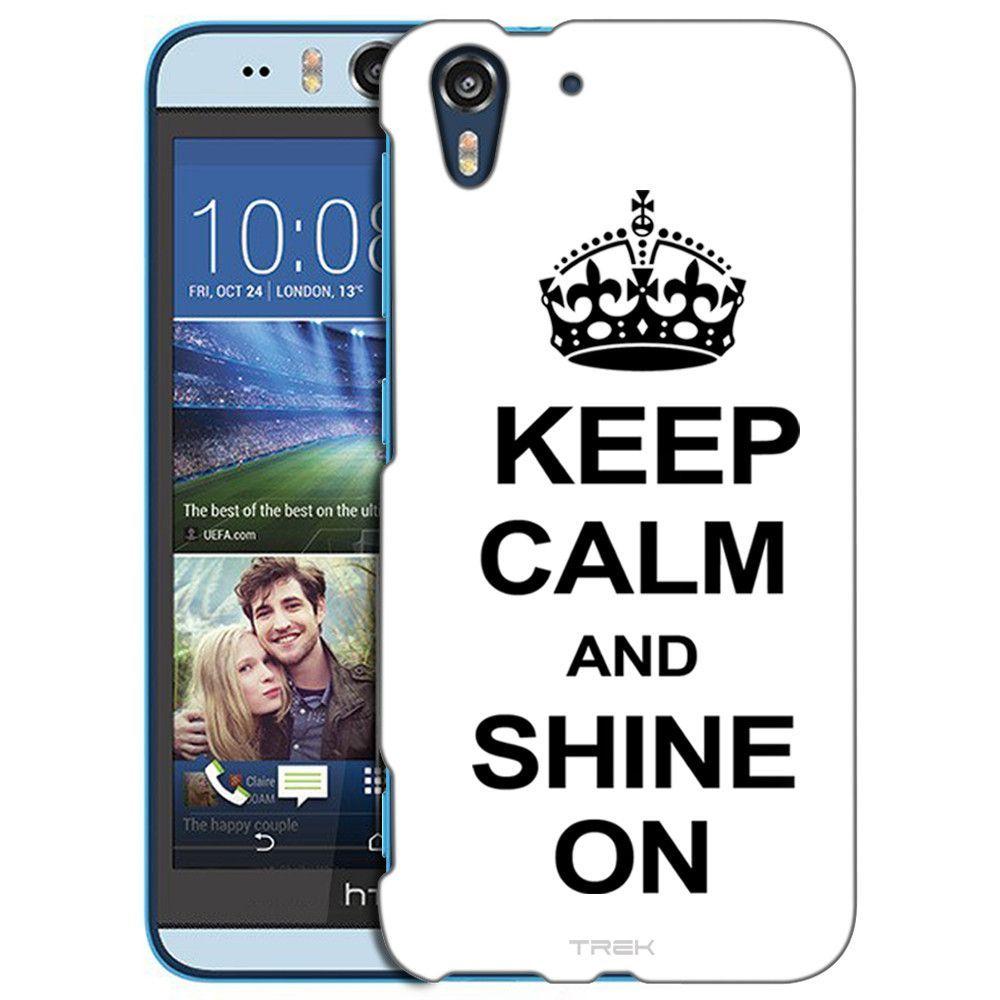 HTC Desire EYE KEEP CALM and Shine On on White Slim Case