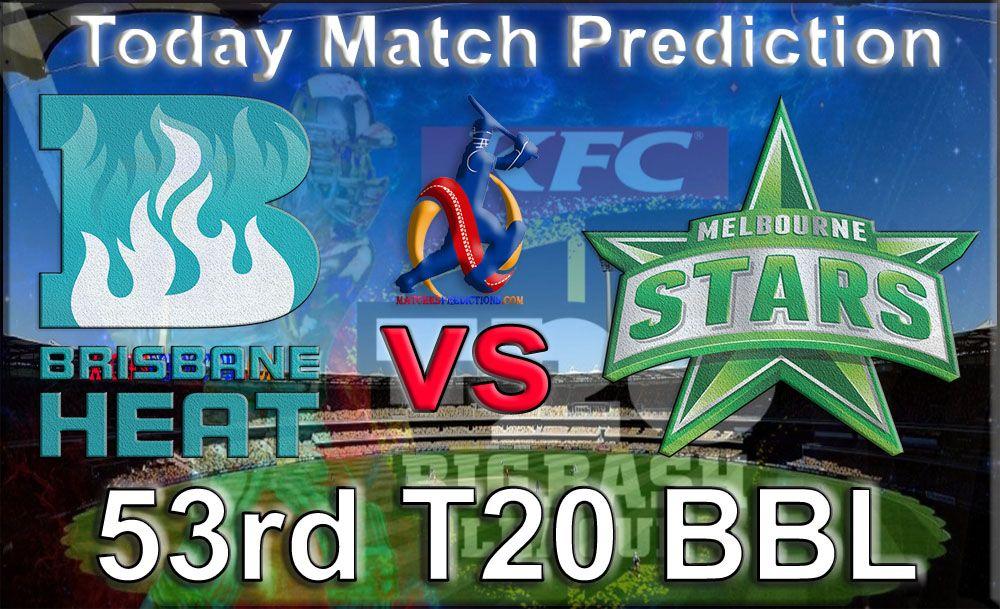 Today Match Prediction Who Will Win Brisbane Heat vs