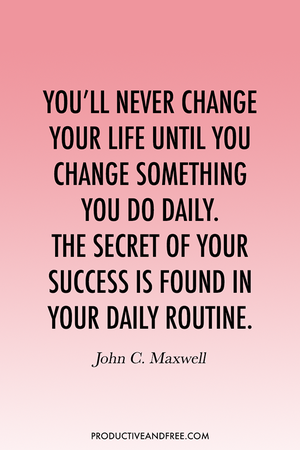 31 Quotes to Inspire Good Habits — Productive and Free