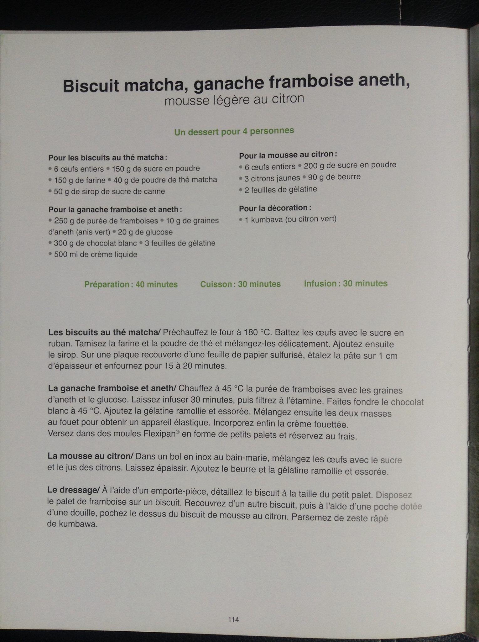 Biscuit Matcha, ganache framboise aneth. Recette de Norbert Tarayre