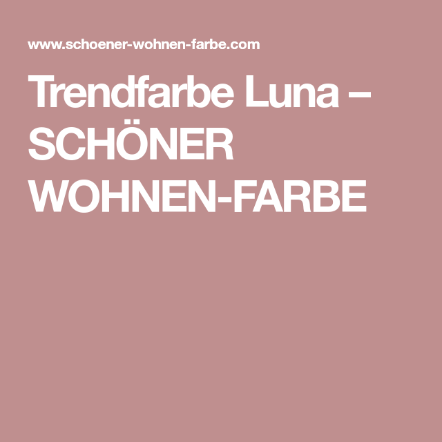 Trendfarbe Luna Schoner Wohnen Farbe Bathroom Ideen Schoner