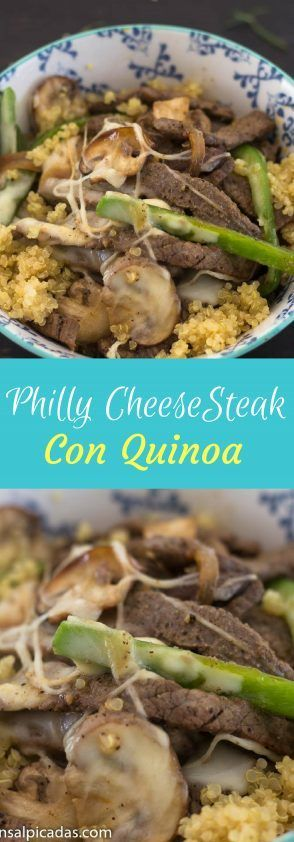Quinoa Philly Cheesesteak Bowl - Recetas Deliciosas Ensalpicadas -