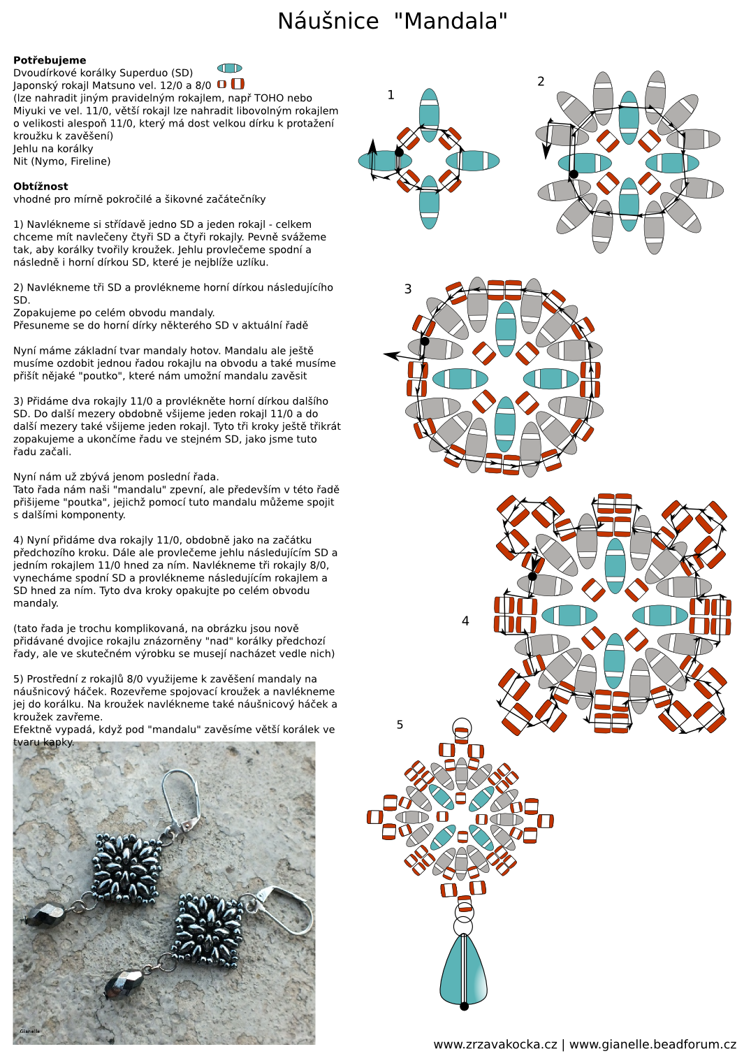 FREE Pattern/Tutorial SMALL MANDALA Earrings. Go to the web page for the photo tutorial! Uses SuperDuos, Matsuno seed beads (or seed beads and seed beads ...