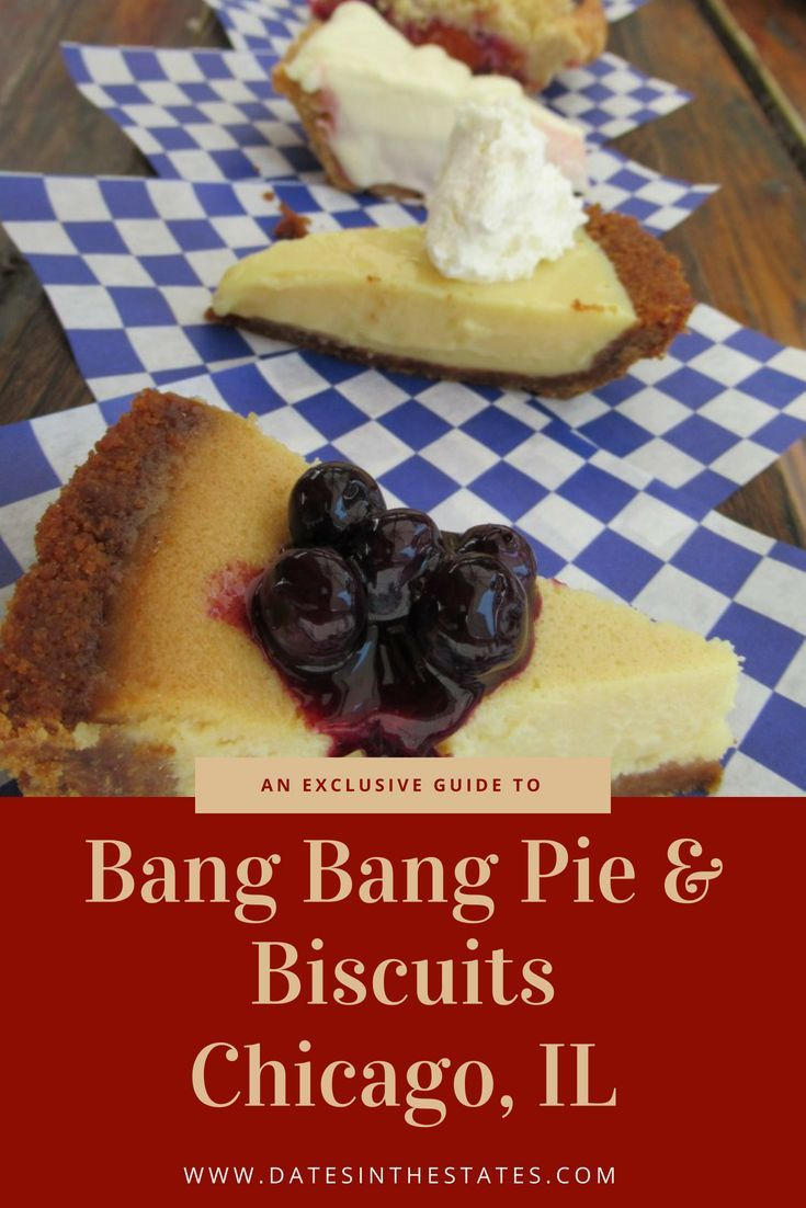 Bang Bang Pie and Biscuits Chicago Illinois