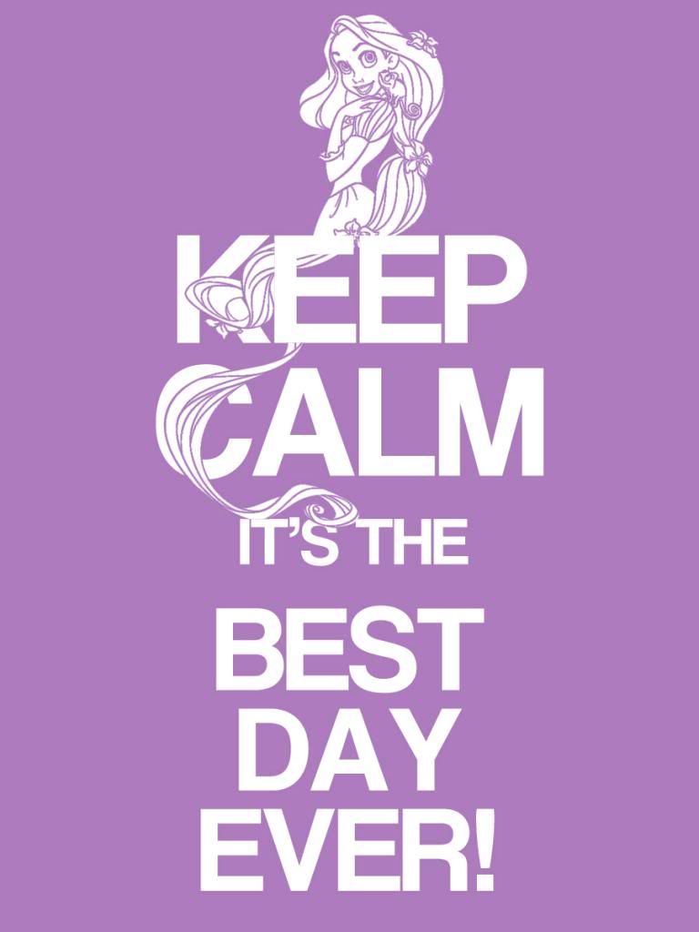 filler card keep calm it s the best day ever tangled 3x4