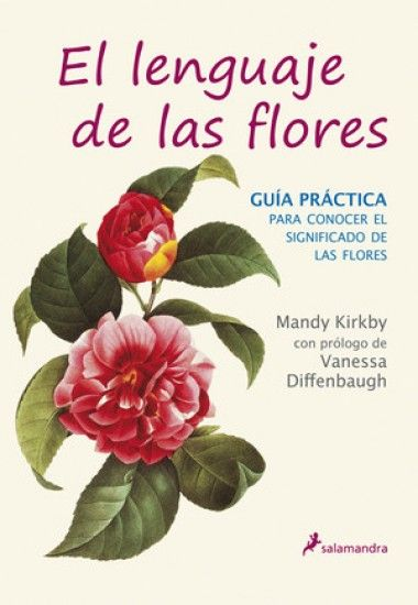 Isadora Libros :: Lenguaje de las flores: guía práctica(Mandy Kirkby)