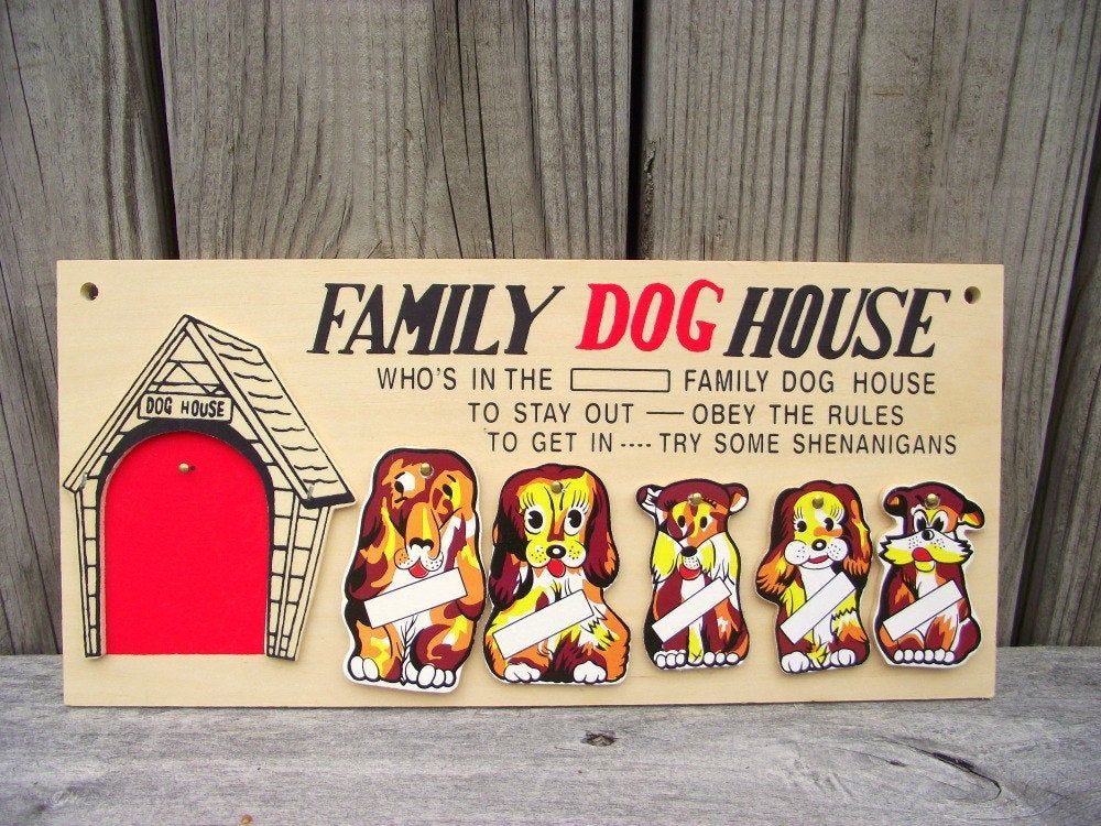 Vintage Family Dog House Wall Plaque Sign In The Dog House