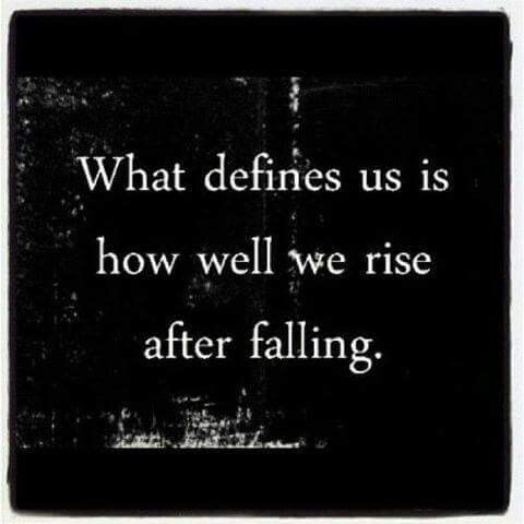 I rise everytime I fall