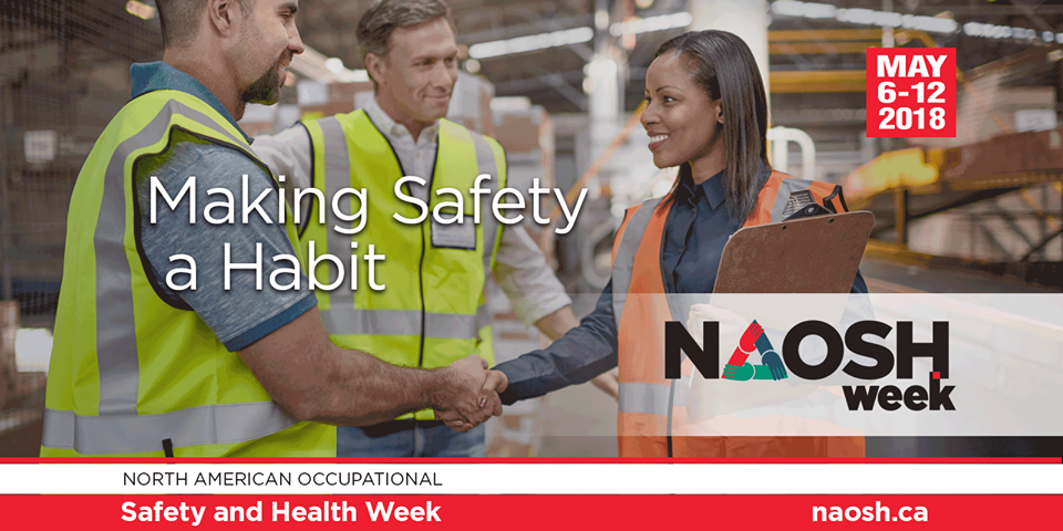 Making Safety a Habit North American Occupational Safety