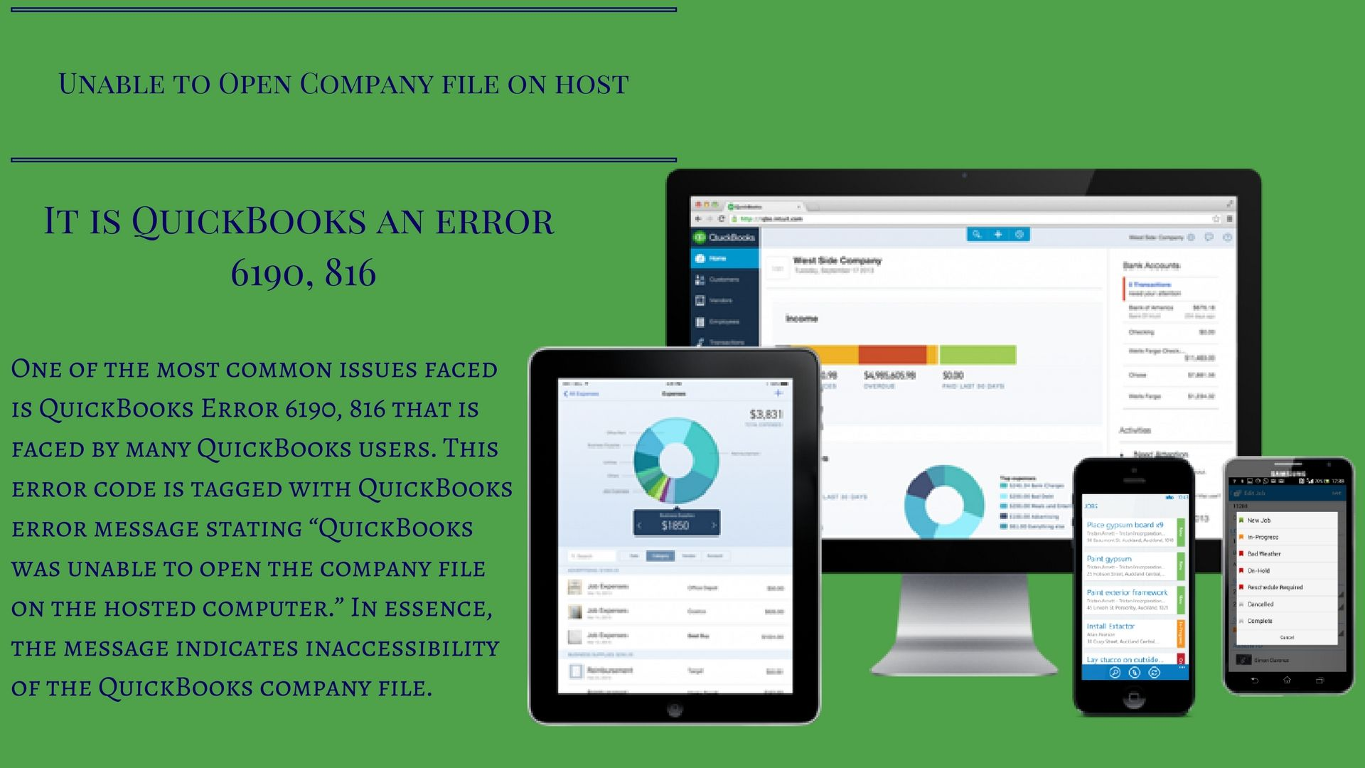 During QuickBooks error 6190, 816, a user will unable to