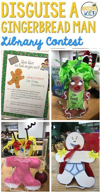 Disguise a Gingerbread Man Library Contest (Buzzing with Ms. B) #libraryideas