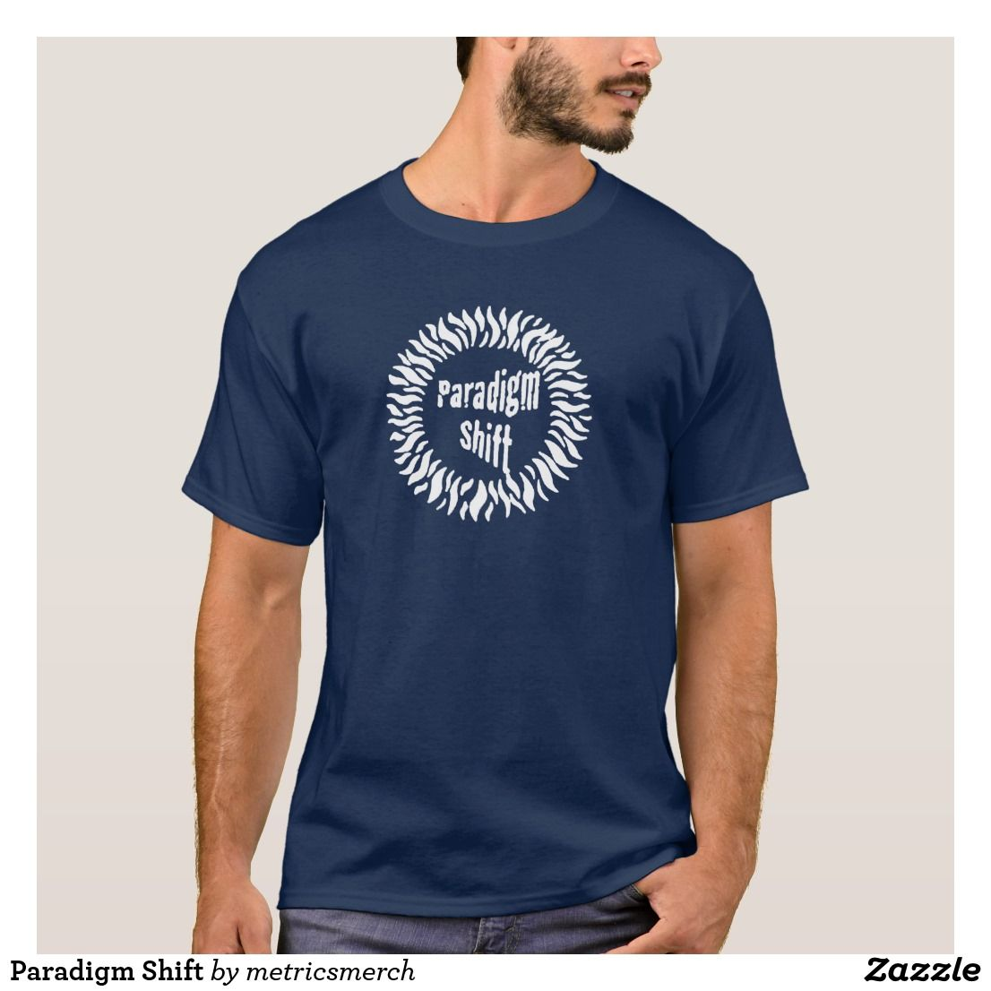 Paradigm Shift TShirt Tee shirt designs, T