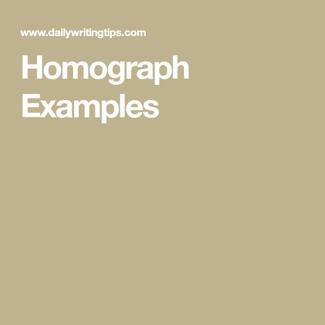 Homograph Examples Homo Heterographshomophones Polysemes