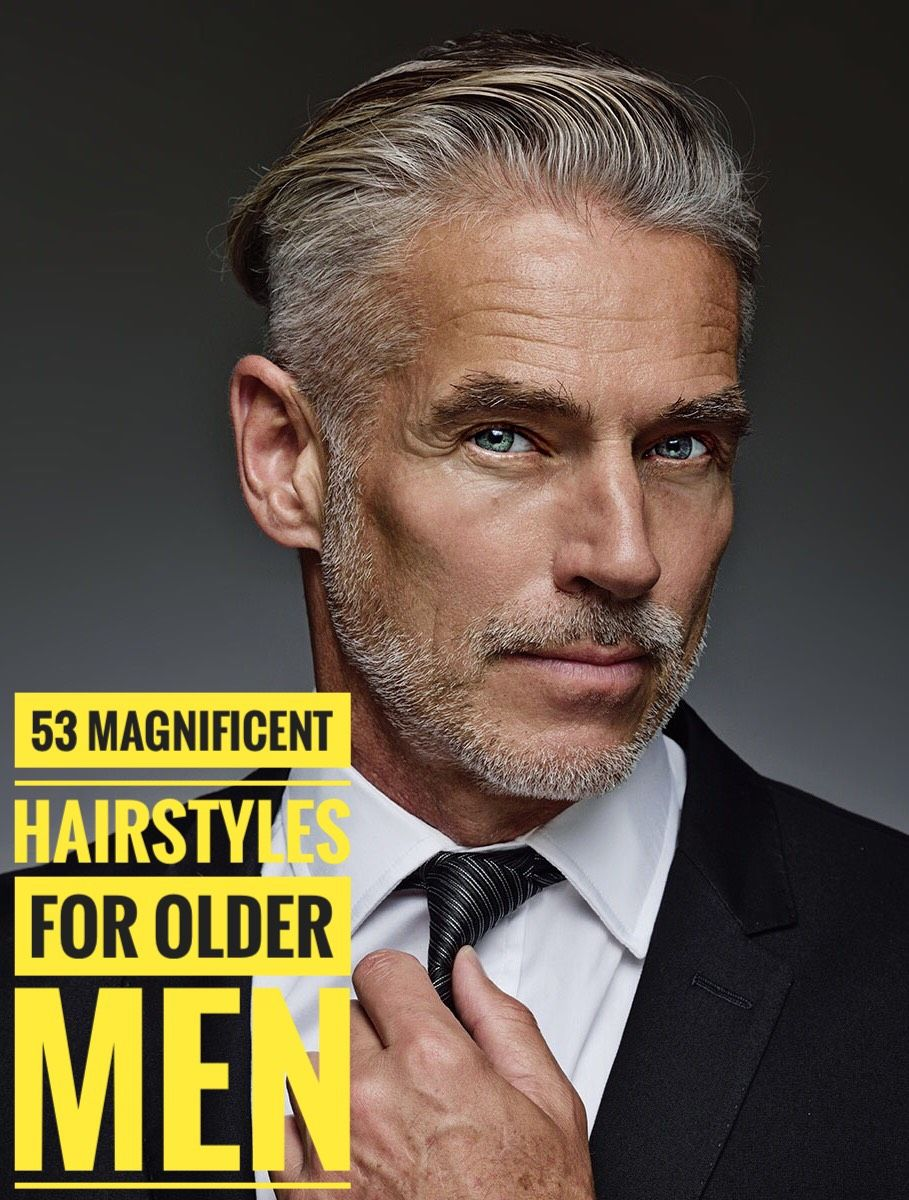 9 Magnificent Hairstyles for Older Men  Older mens hairstyles