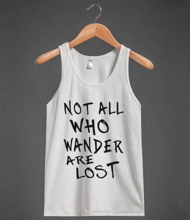 not all who wander are lost blk/wht tank top-jh