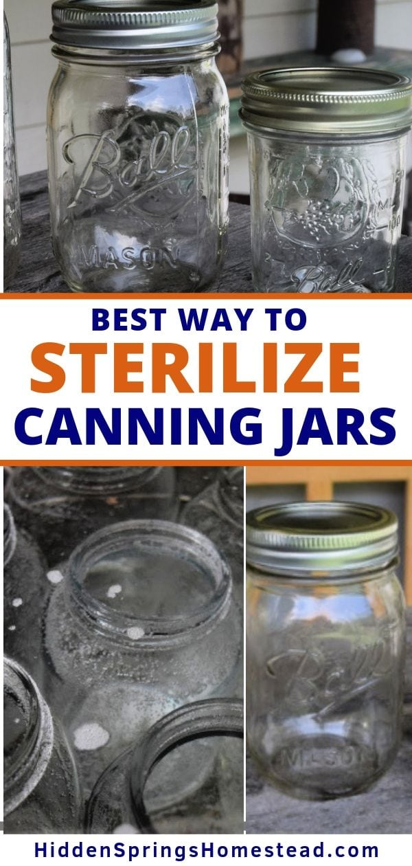 When Should You Sterilize Canning Jars Canning Jars Canning Jar Storage Sterilizing Canning Jars