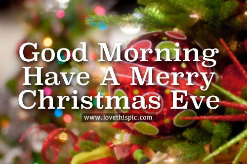 Day 1 Of A Blessed 4 Day Weekend Hope All Of You Have A Safe And Wonderful Holiday Merry Christmas Eve Quotes Merry Christmas Eve Christmas Eve Quotes