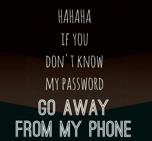 Image Result For You Don T Know My Password Wallpaper My