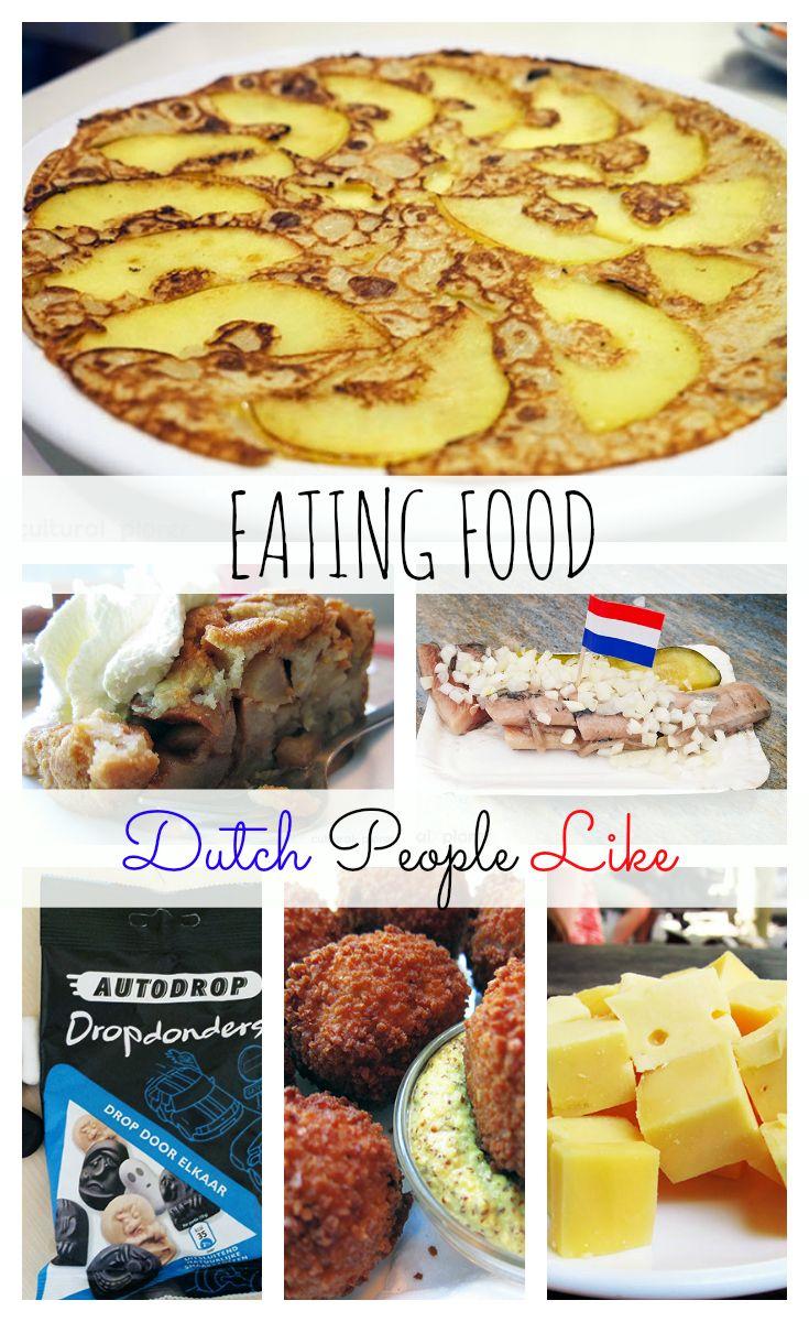 Eating Food Dutch People Like Cultural Xplorer Food Scandinavian Food Eat Food