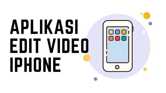 Aplikasi Untuk Edit Video Iphone Terbaik Tanpa Watermark Iphone Aplikasi Ipad