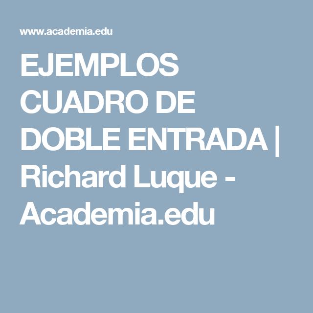 EJEMPLOS CUADRO DE DOBLE ENTRADA | Richard Luque - Academia.edu