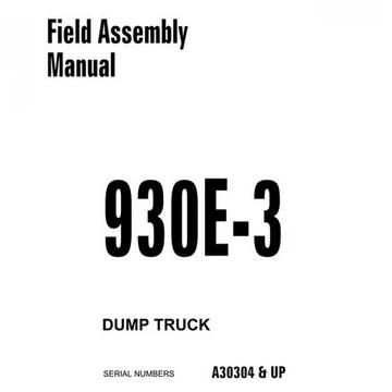 Komatsu 930E-3 Dump Truck Field Assembly Manual (A30304