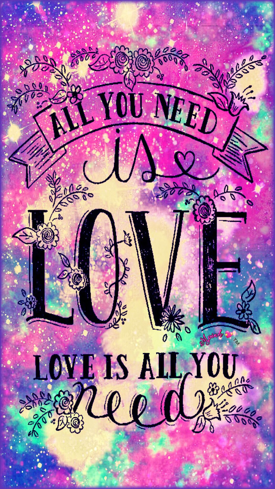 Love Is All You Need Galaxy Wallpaper Androidwallpaper