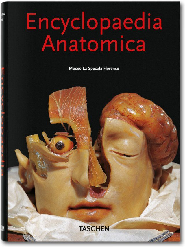 01fbb08aa3860 Encyclopaedia Anatomica   Pinterest   Taschen, Books and Literature