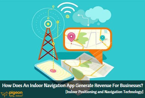 How Does An Indoor Navigation App Generate Revenue For