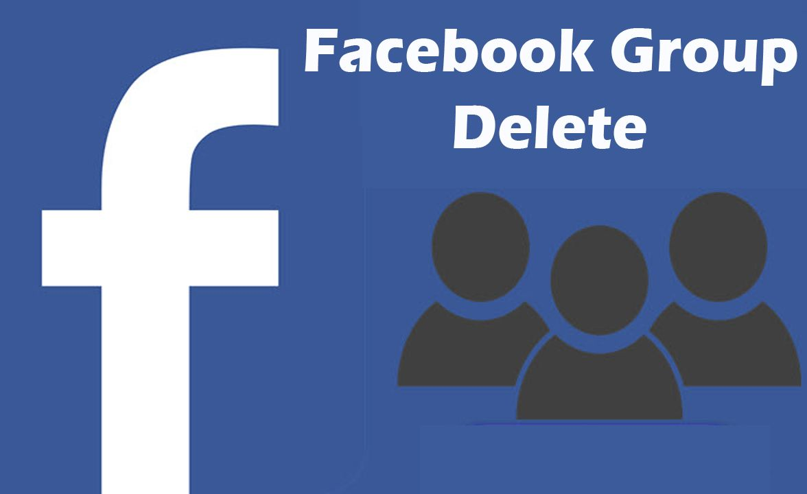 Facebook group delete how to delete a facebook group