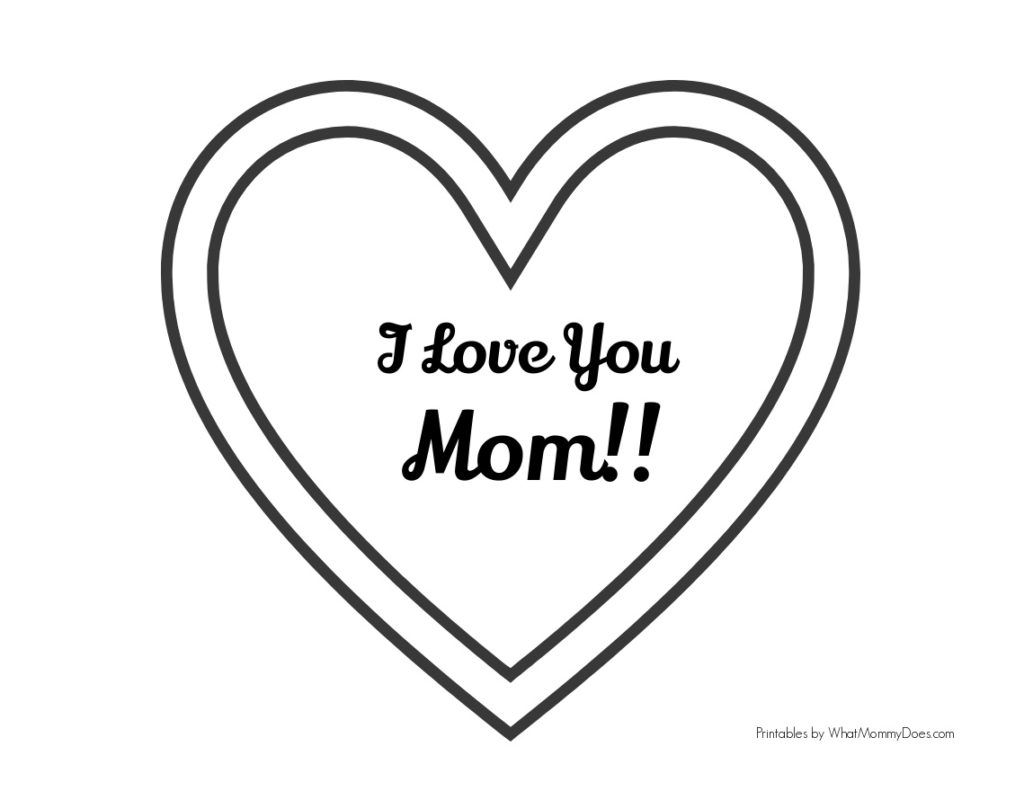 Free Printable I Love You Mom Coloring Pages Mom Coloring Pages Love You Mom Heart Coloring Pages