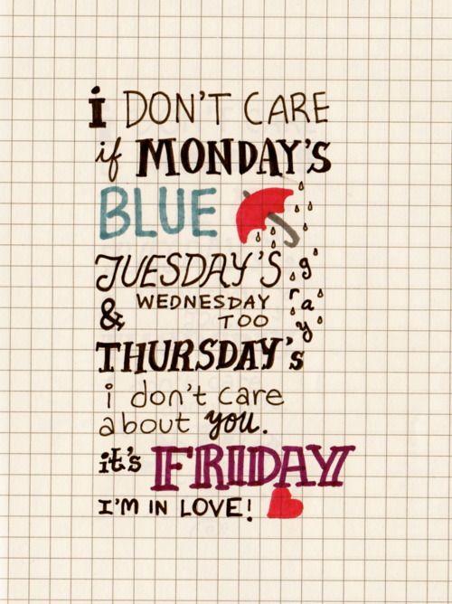 Común sin sentido: Friday I'm ...