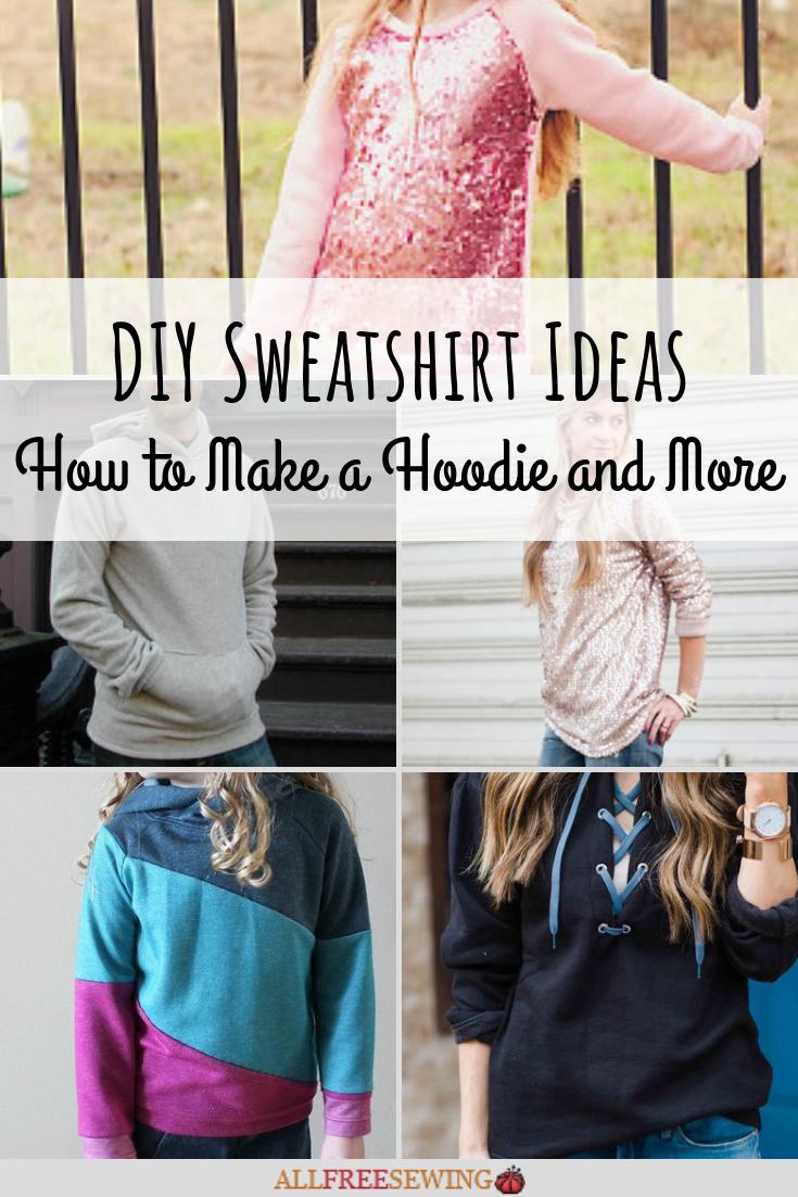 Diy Sweatshirt Ideas 36 Sweatshirt Patterns Sweatshirts Pattern Diy Sweatshirt Hoodie Sweatshirt Refashion [ 1102 x 735 Pixel ]