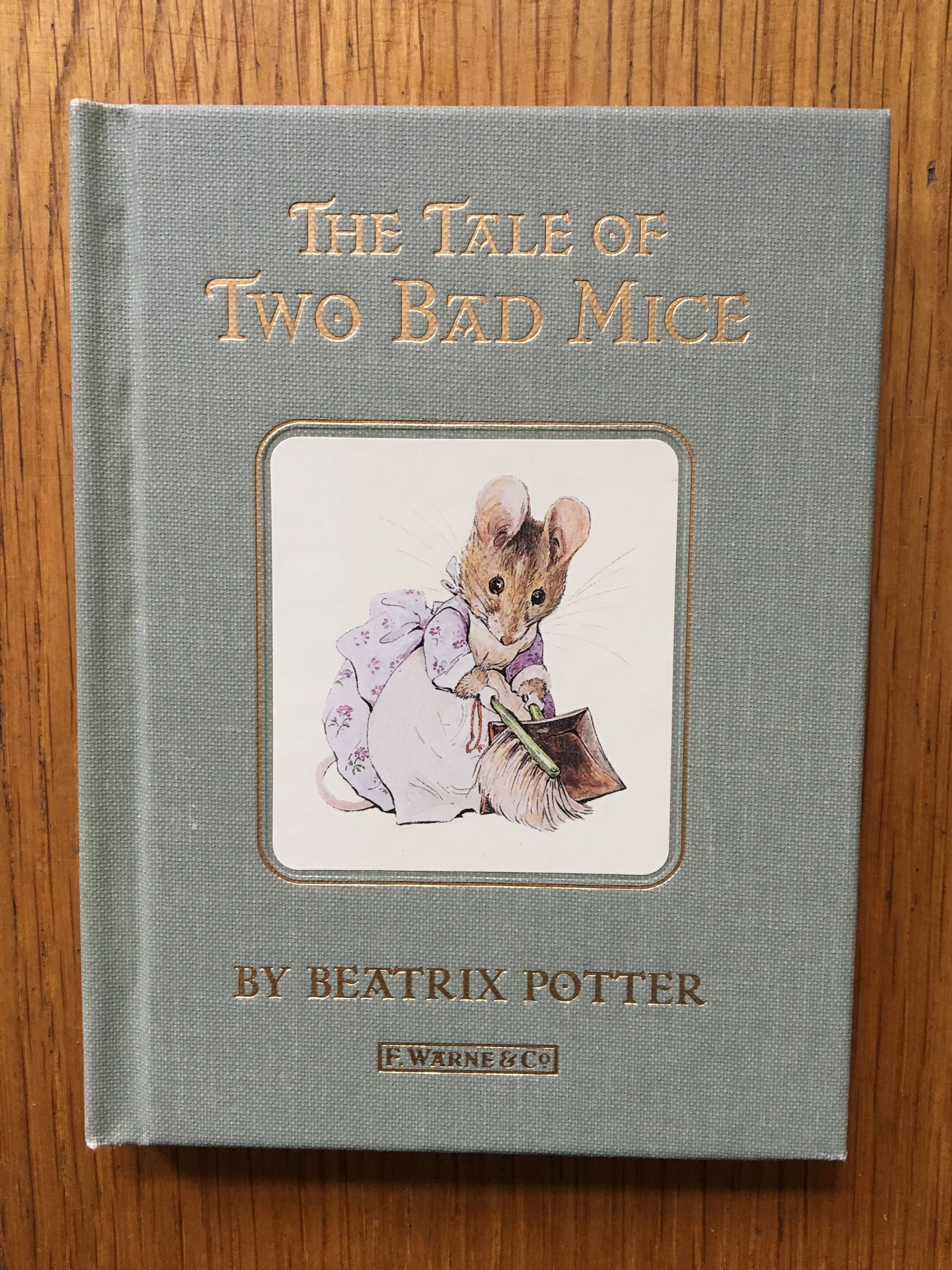 Cover Of The Tale Of Two Bad Mice By Beatrix Potter Published By The Folio Society It S A Gorgeous Set Of The 23 Beatrix Potter Colorful Art Watercolor Art