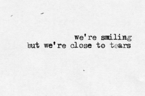 We're smiling but we're close to tears The Script lyrics