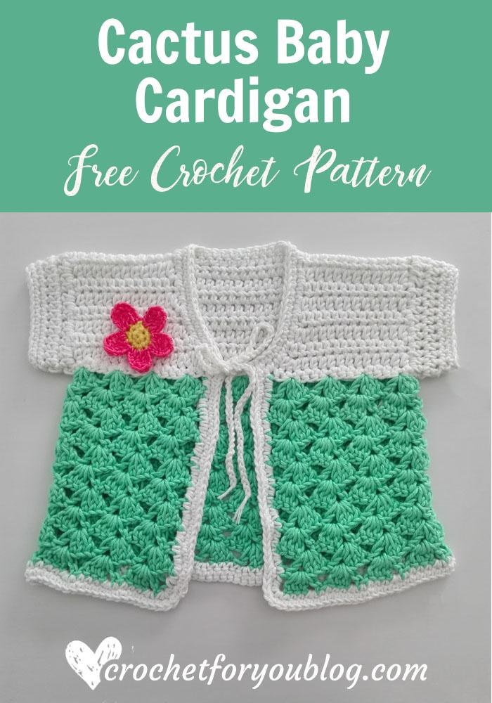 Crochet Cactus Baby Cardigan Free Pattern #crochetbabycardigan