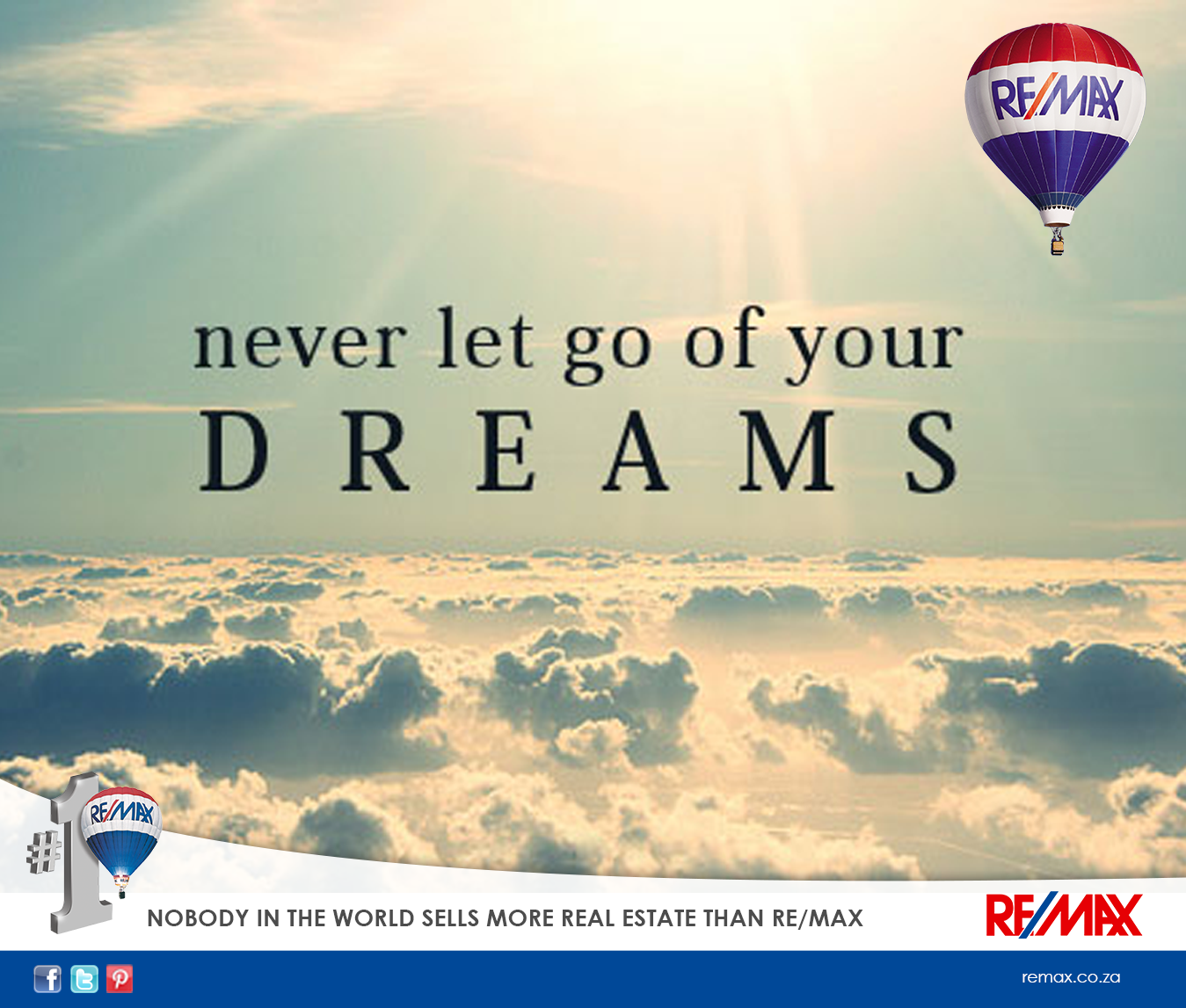 Never let go of your dreams. #remaxsa