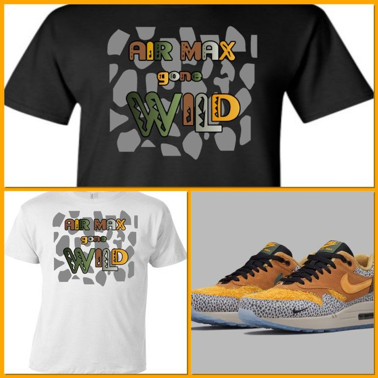 finest selection 3dce4 5f2f4 EXCLUSIVE TEE SHIRT to match the NIKE AIR MAX 1 SAFARI!