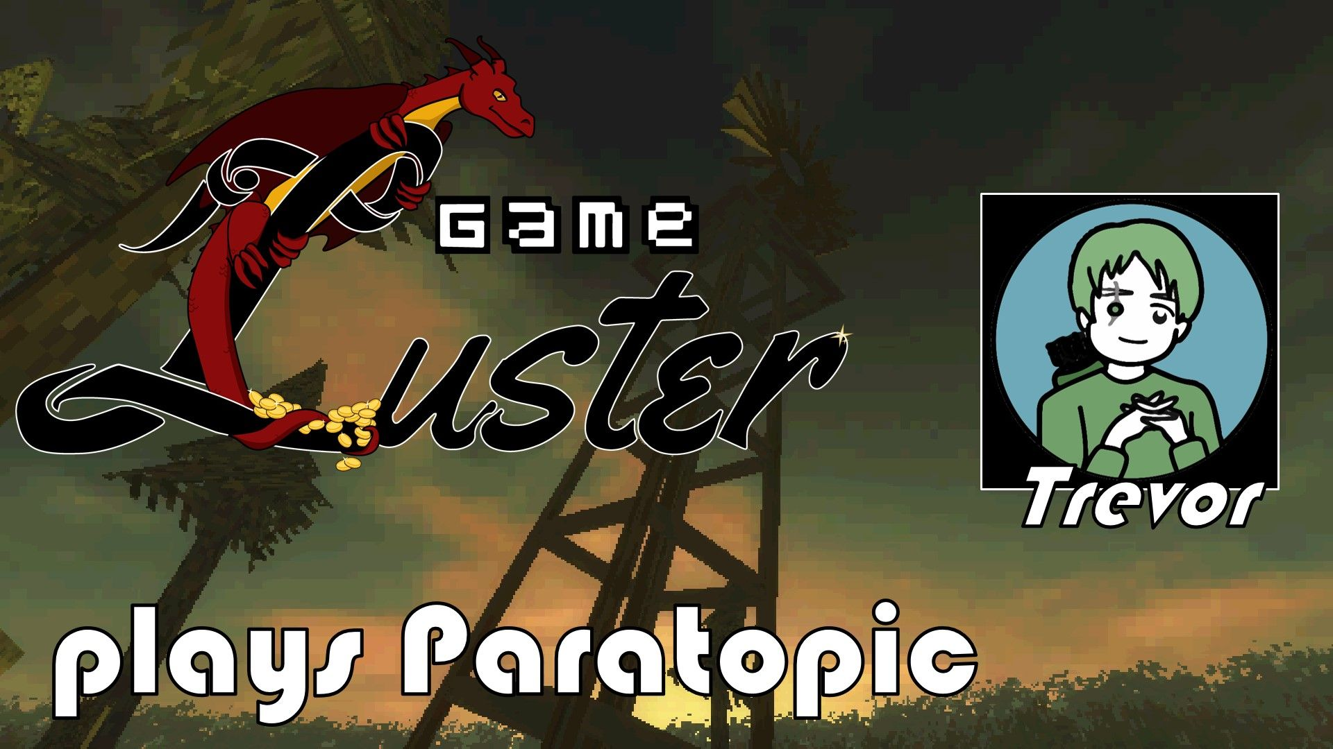 GameLuster Plays Paratopic by Trevor Whalen https