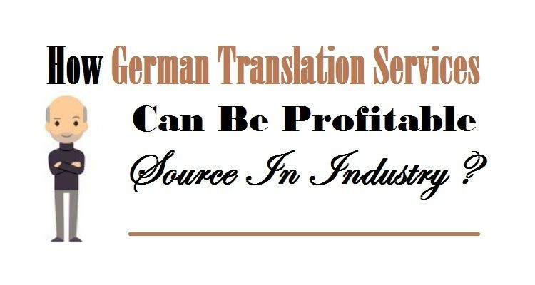 How germantranslation services can be profitable source in high quality german translation services delhi india uae by certified german translators for accurate translation services in german language at low cost altavistaventures Gallery