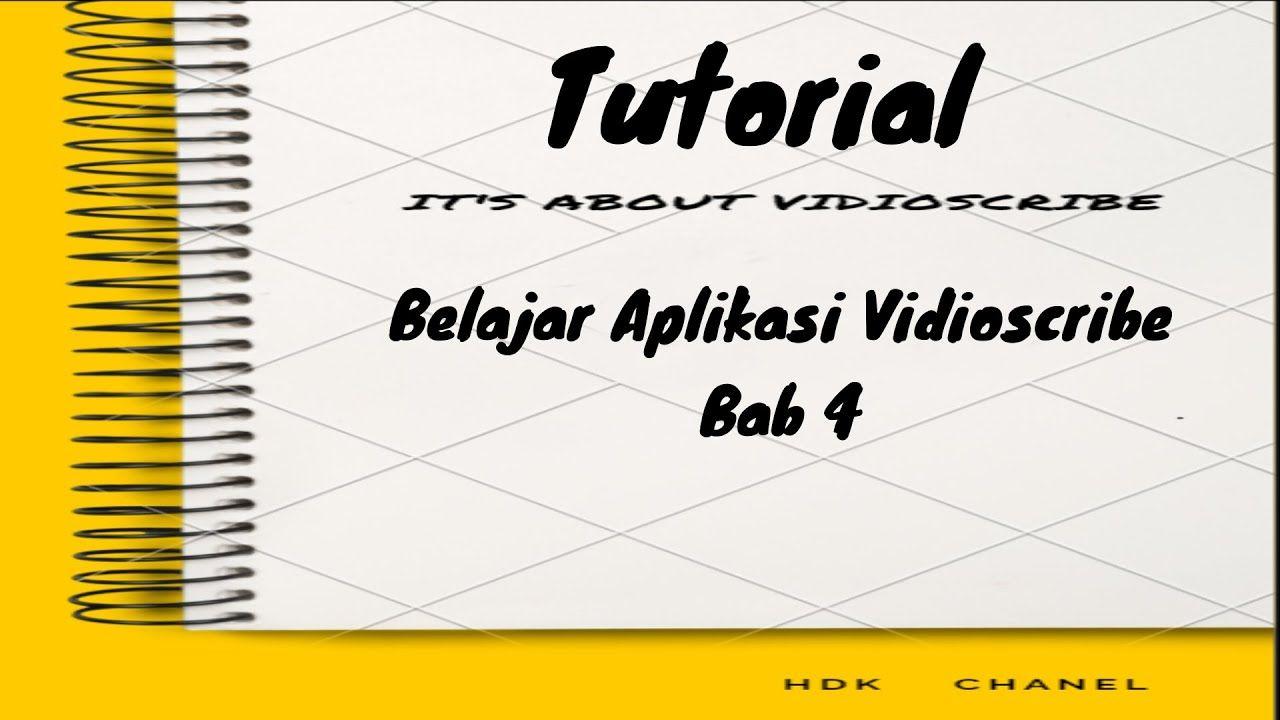Tutorial Editing Vidioscribe Vidio Sparkol Bab 4 I Vidioscribe Belajar Aplikasi Youtube