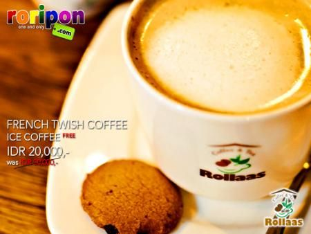 Twist Your Day With French Twish Coffee From Rollaas Cafe. Special Price Only Idr 20,000,- And Get 1 Ice Coffee Free !! Only At www.roripon.com