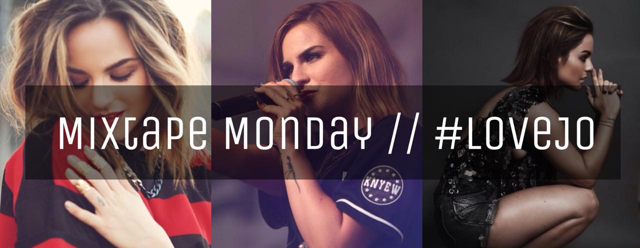 Mixtape Monday: Jojo // #LoveJo   Mixtape, Jojo, Monday