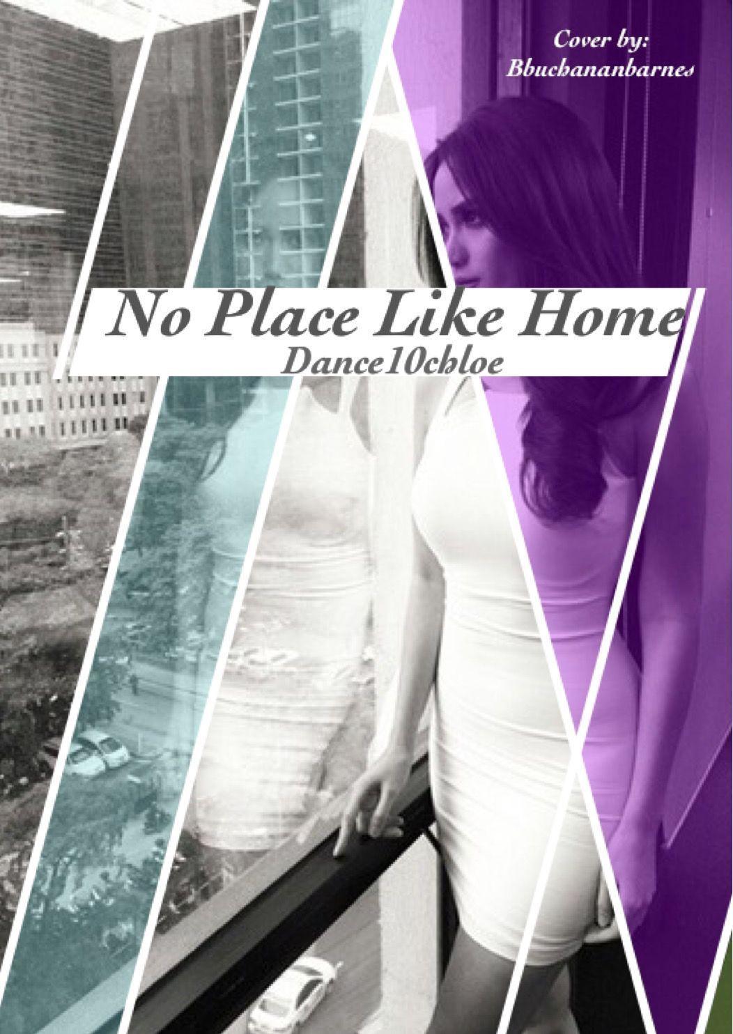 Covers - No Place Like Home #wattpad #fanfiction